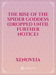 The Rise of the Spider Goddess
