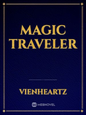 magic traveler