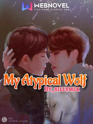 My Atypical Wolf (BL)
