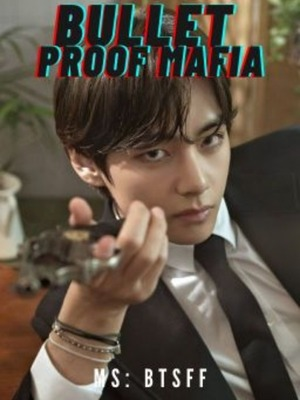 The Bulletproof Mafia (BTSxREADER)