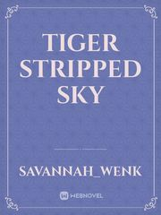 Tiger Stripped Sky