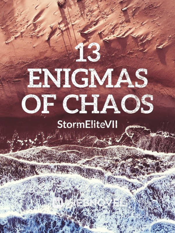 13 Enigmas of Chaos