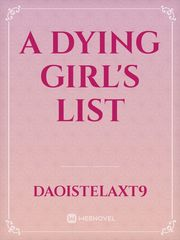 A Dying Girl's List