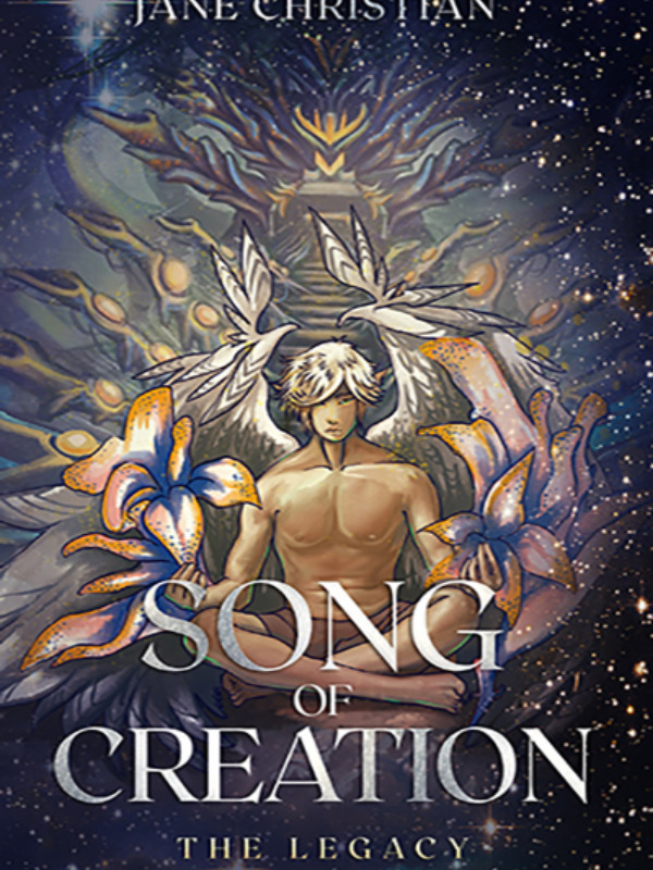 Song of Creation- The Legacy