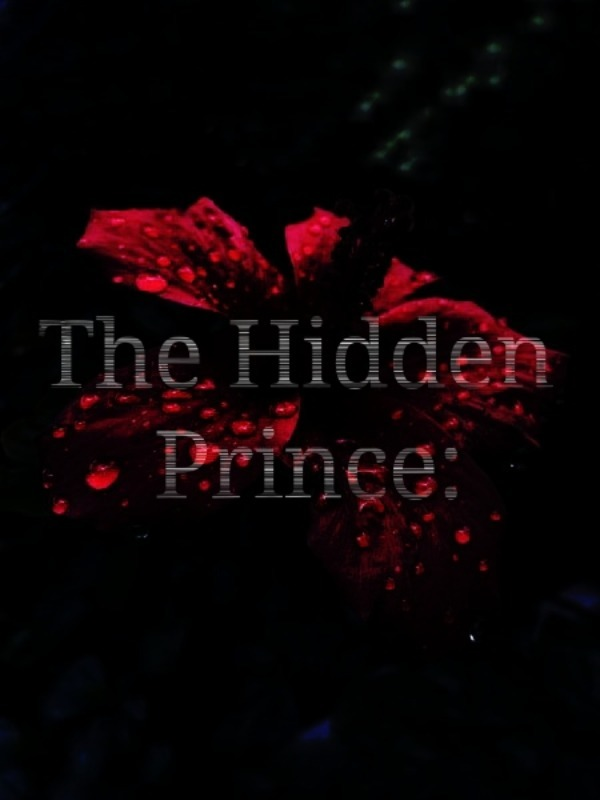 The Hidden Prince: