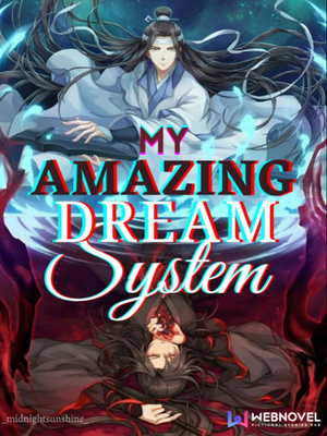 My Amazing Dream System