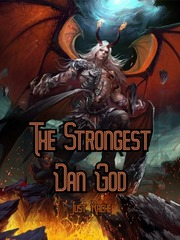 The Strongest Dan God