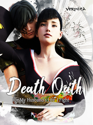 Death Oath: For My Husband's Life I Fight