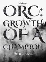 Orc: Growth of a Champion