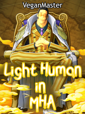 Light Human In MHA