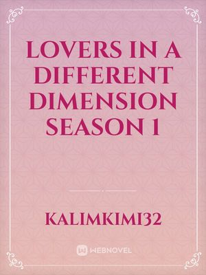 Lovers in a different dimension the series