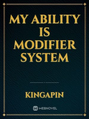 My Ability is Modifier System