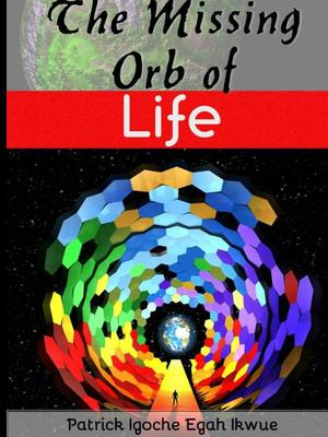 THE MISSING ORB OF LIFE