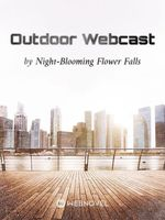 Outdoor Webcast