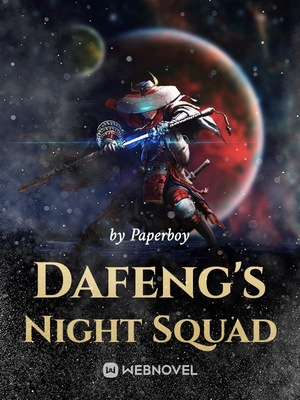 Dafeng's Night Squad
