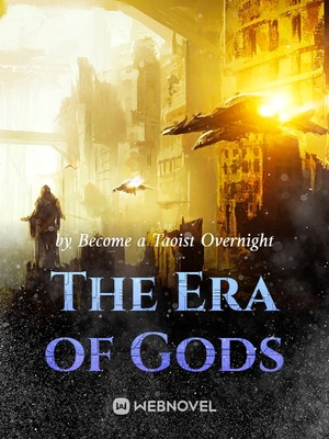 The Era of Gods