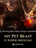 My Pet Beast is Super Awesome