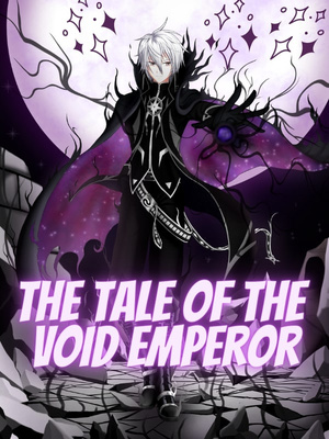The Tale of the Void Emperor