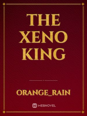 The Xeno King