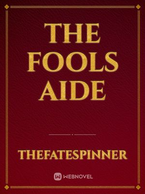 The Fools Aide