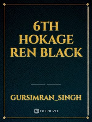 6th Hokage Ren Black
