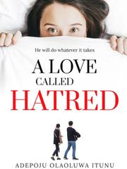 A love called hatred