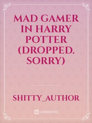 Mad Gamer in Harry Potter