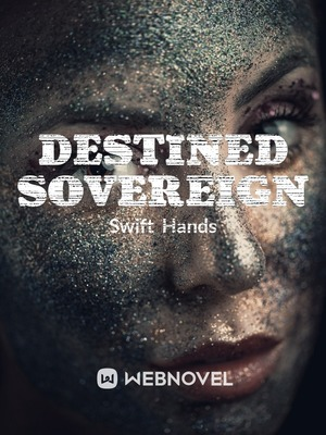 Destined Sovereign