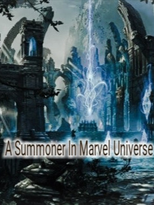A Summoner in Marvel Universe