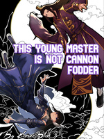 This Young Master is not Cannon Fodder