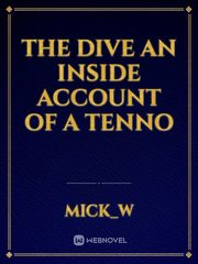 The Dive  An inside account of a tenno