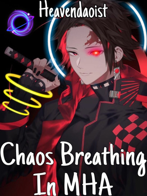 Chaos Breathing in MHA