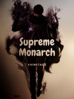 Supreme Monarch
