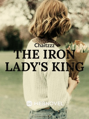 The Iron lady's King