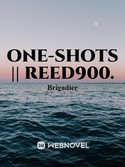 One-Shots || Reed900.