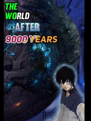 The World After 9000 Years