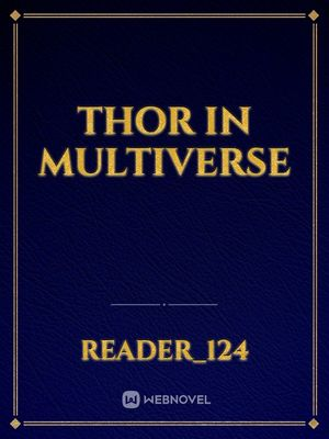Thor In Multiverse