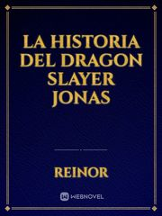 La Historia del Dragon Slayer Jonas