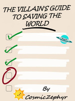 The Villain's Guide To Saving The World