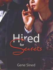 Hired for Secrets