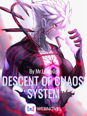 Descent Of Chaos' System