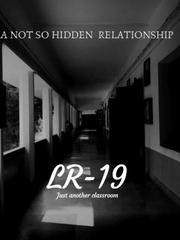 LR-19- A not so hidden relationship