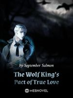 The Wolf King's Pact of True Love