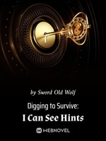 Digging to Survive: I Can See Hints