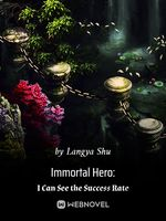 Immortal Hero: I Can See the Success Rate