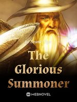 The Glorious Summoner