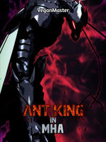 Ant King In MHA