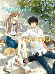 Light Novel X Mangaka