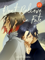 QT: Don't Believe in Fate (BL)