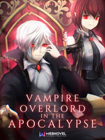 Vampire Overlord System in the Apocalypse